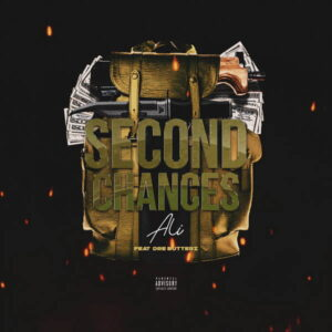 Second Chances Featuring Dre Butterz by Ali AKA Moe Musik AKA @SomeArabGuy