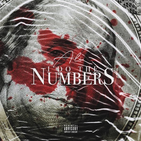 I Do The Numbers by Ali AKA Moe Musik AKA @SomeArabGuy